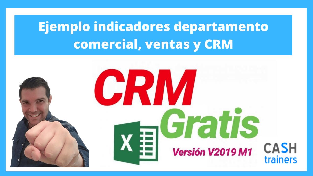 Ejemplo indicadores departamento comercial, ventas y CRM