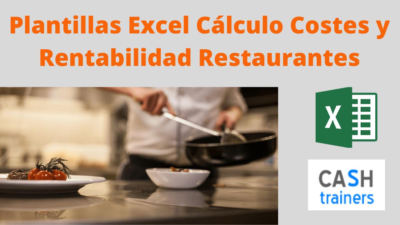 Cálculo Costes y Rentabilidad Restaurantes Excel