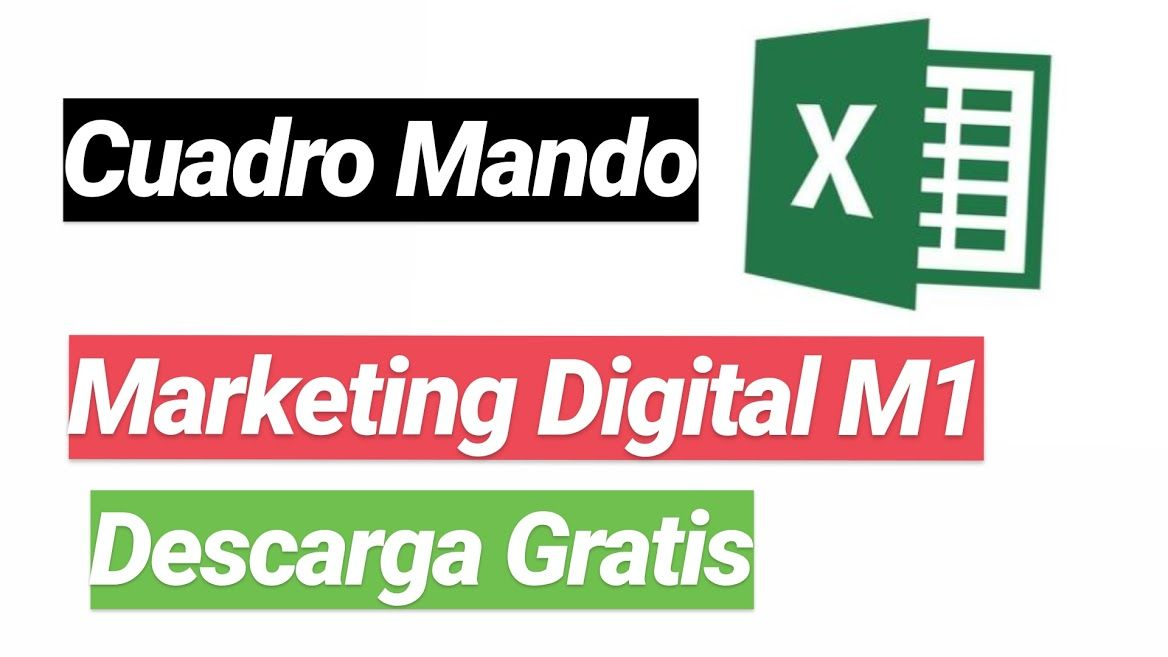 cuadro mando marketing digital excel