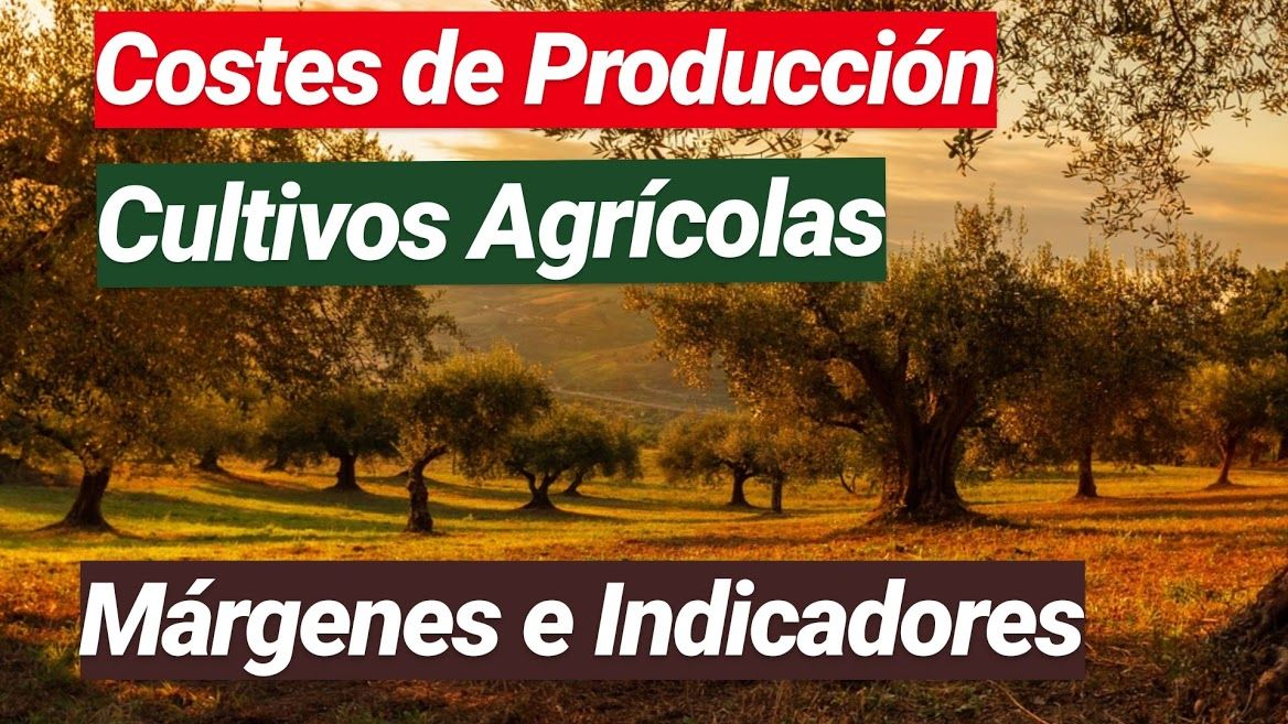 costes producción cultivos agrícolas