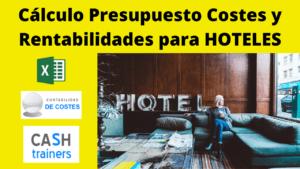 Cálculo Costes y Rentabilidad Hoteles