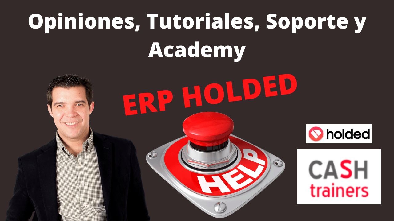ERP HOLDED. Opiniones y Academy