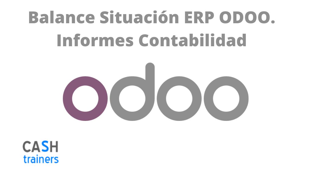 Balance Situación ERP ODOO. Informes Contabilidad