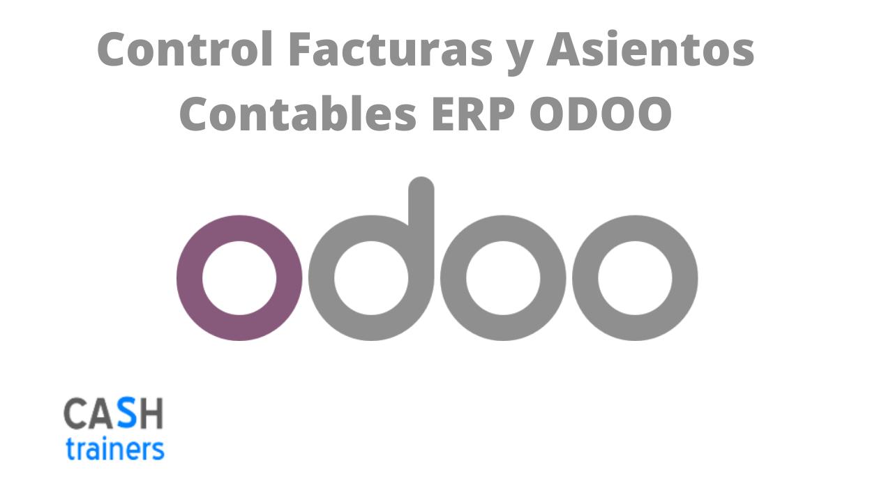 Control Facturas y Asientos Contables ERP ODOO