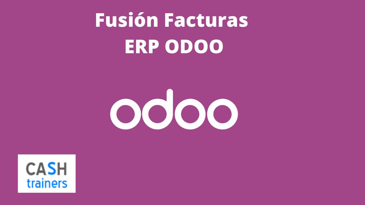 Fusión Facturas ERP ODOO