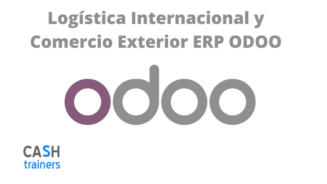 Logística Internacional y Comercio Exterior ERP ODOO