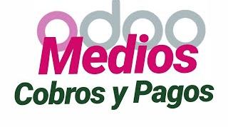 Medios o Modos de COBROS y PAGOS ERP ODOO