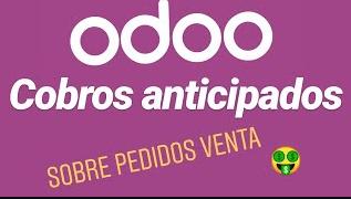 COBROS ANTICIPADOS sobre PEDIDOS Ventas ERP ODOO