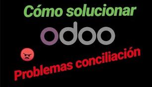 Cómo solucionar PROBLEMAS de CONCILIACIÓN FACTURAS Proveedor ERP ODOO