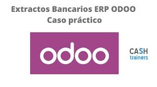 Extractos Bancarios casos prácticos ERP ODOO