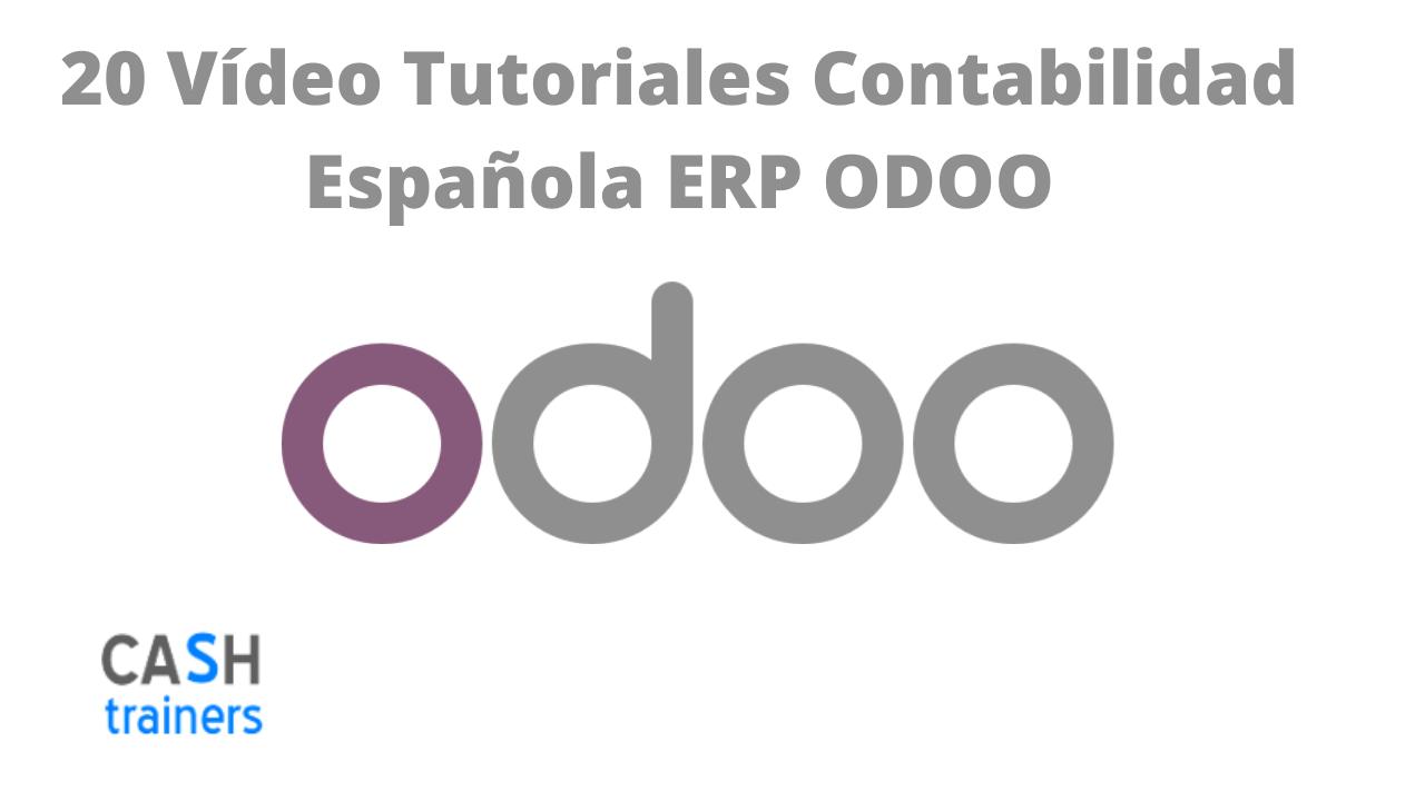 20 Vídeo Tutoriales Contabilidad Española ERP ODOO