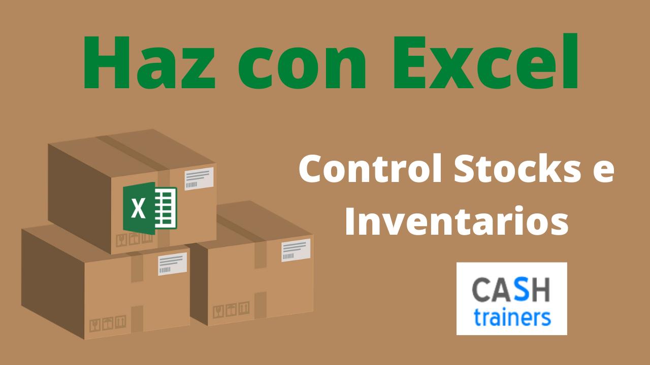 Haz con Excel control stocks e inventarios