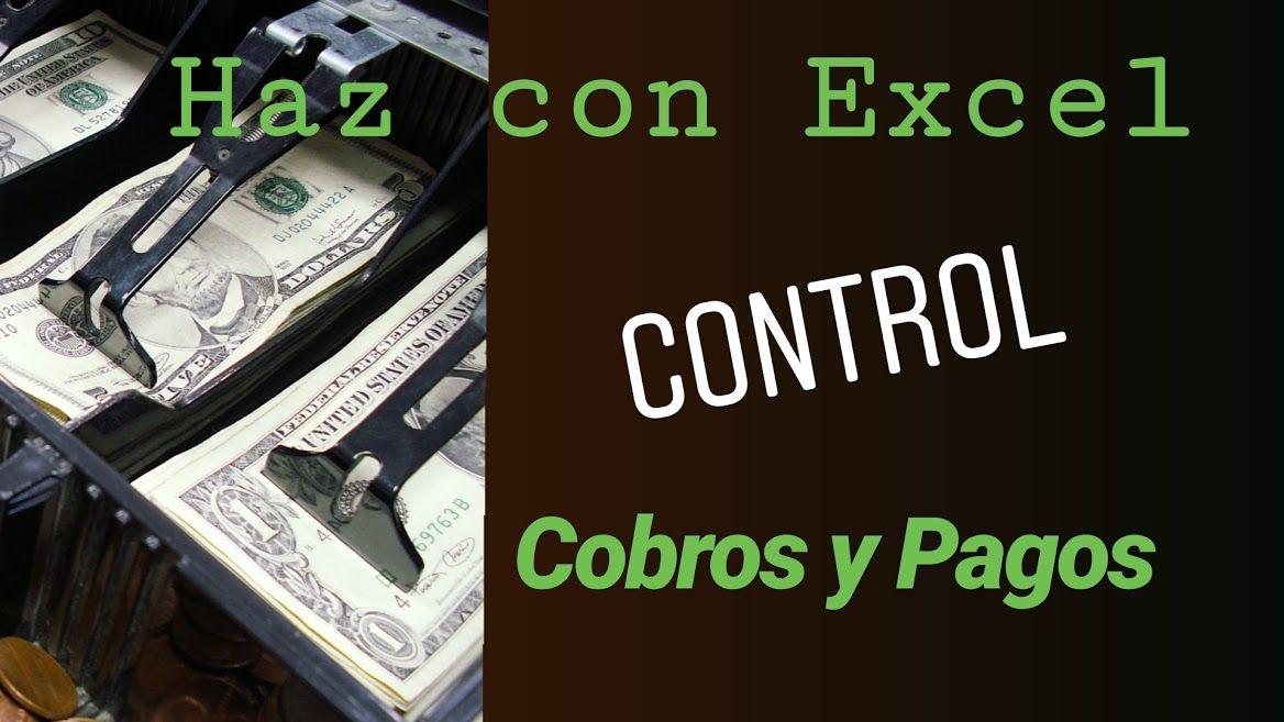 hacer excel control cobros y pagos