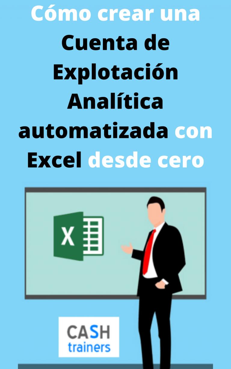 Cómo crear una Cuenta de Explotación Analítica automatizada con Excel