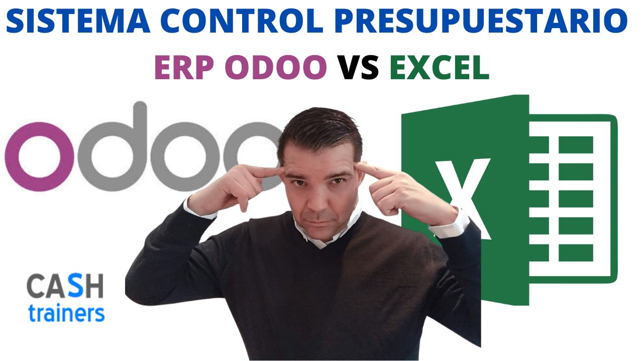 SISTEMA CONTROL PRESUPUESTARIO ODOO VS EXCEL