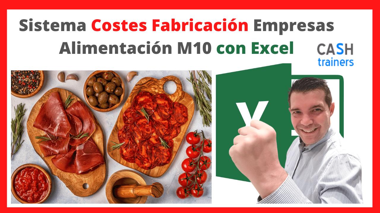 Cálculo Costes con Excel Fabricación Alimentación