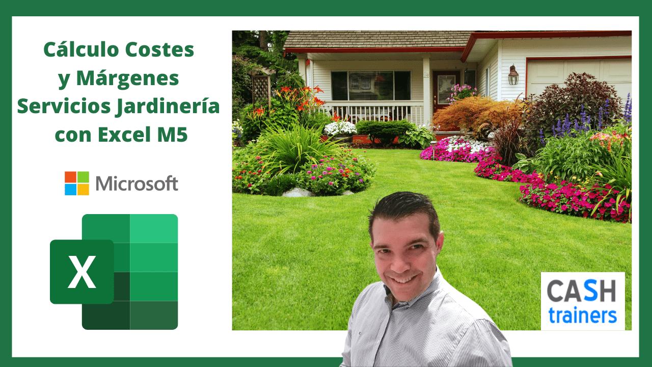 Cálculo Costes y Márgenes Servicios Jardinería con Excel M5