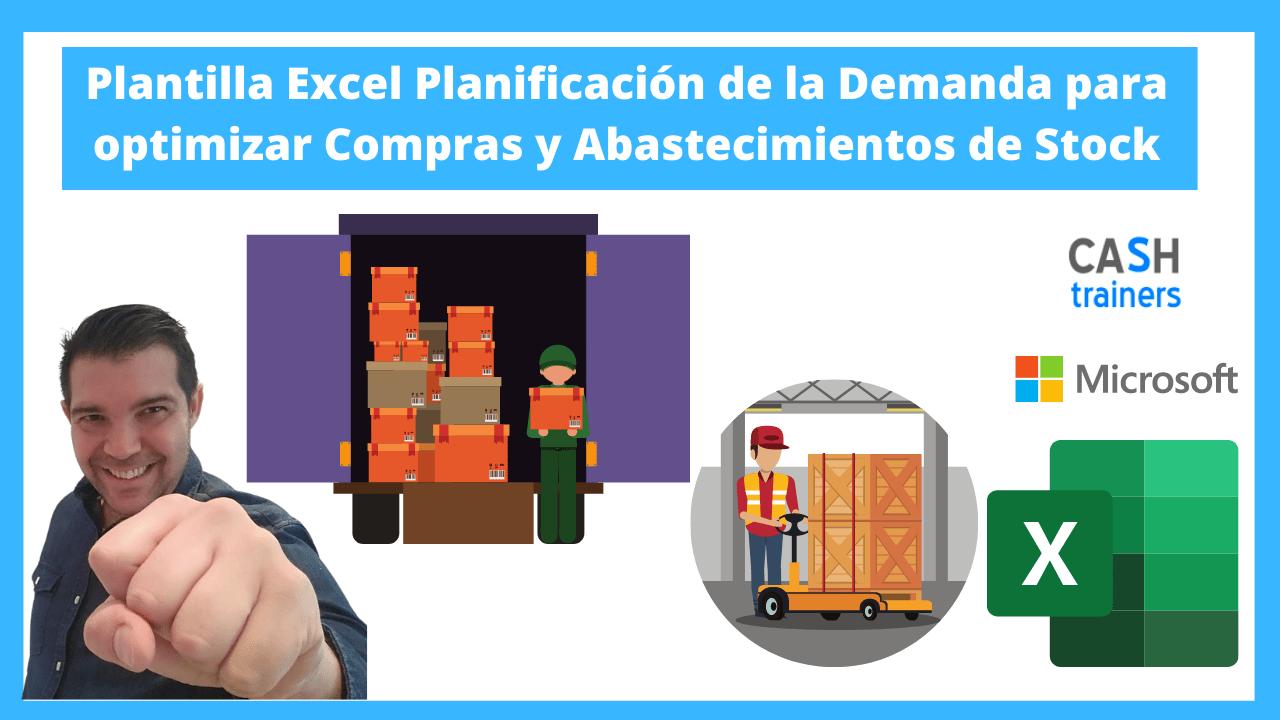 Excel Planificación de la Demanda para optimizar Compras y Abastecimientos de Stock