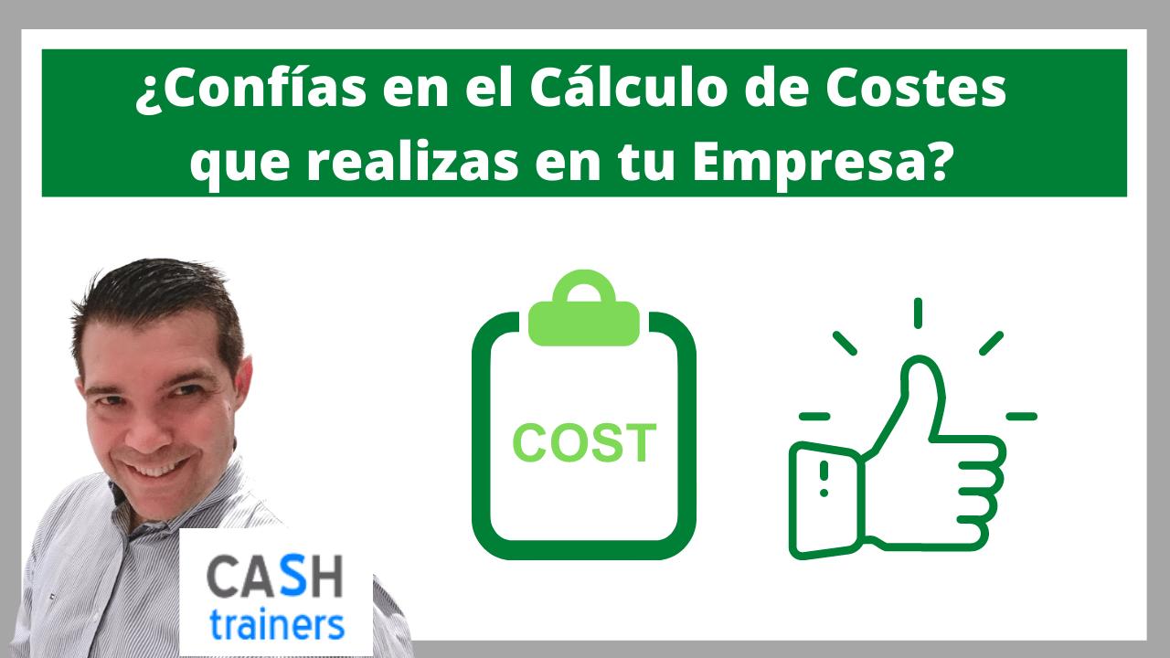 Confías en el cálculo de costes que realizas en tu empresa