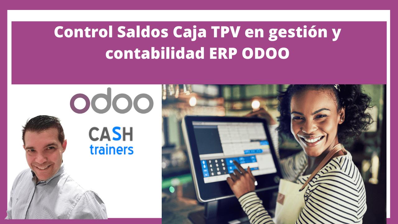 Control Saldos Caja TPV en gestión y contabilidad ERP ODOO