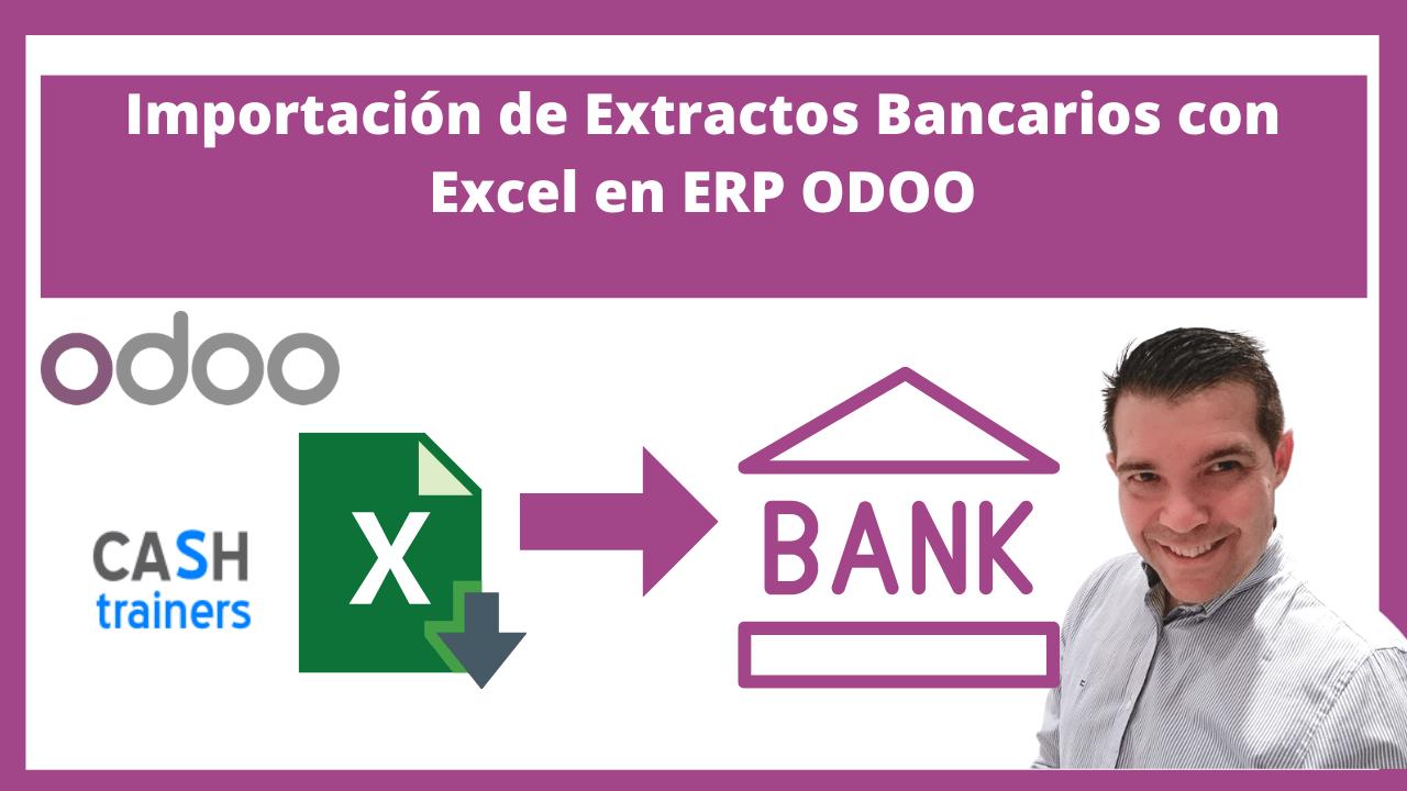 Importación de Extractos Bancarios con Excel en ERP ODOO