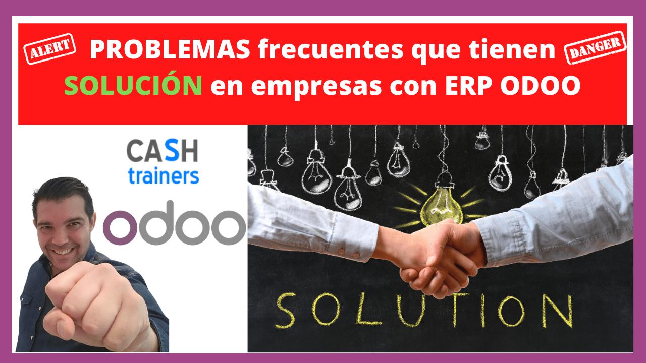 PROBLEMAS frecuentes que tienen SOLUCIÓN en empresas con ERP ODOO