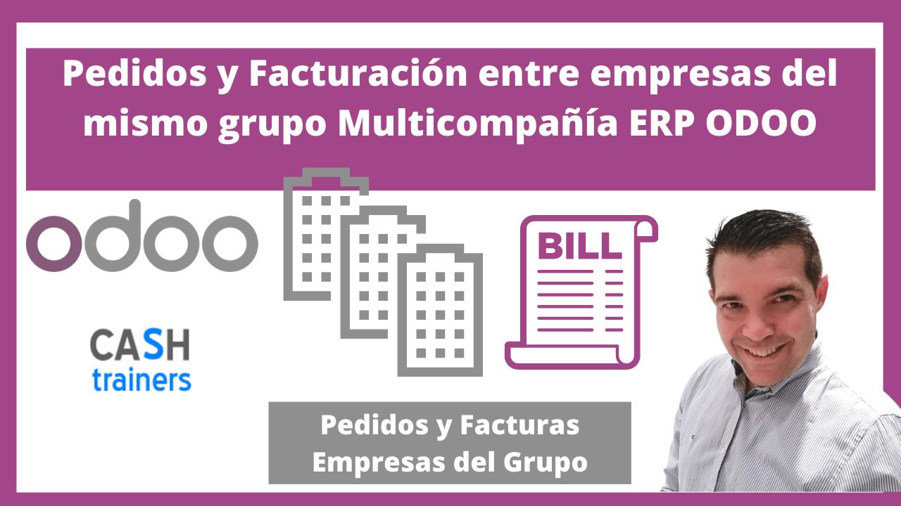 Pedidos y Facturación entre empresas del mismo grupo Multicompañía ERP ODOO