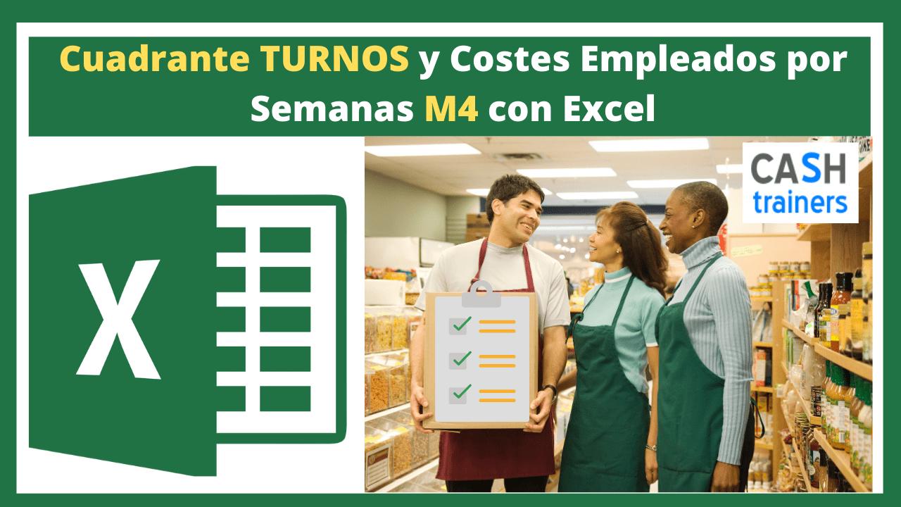 Excel Cuadrante TURNOS y Costes Empleados por Semanas M4